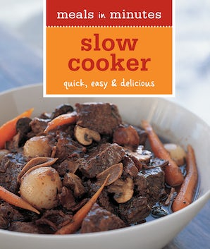 Meals in Minutes: Slow Cooker Paperback  by Norman Kolpas