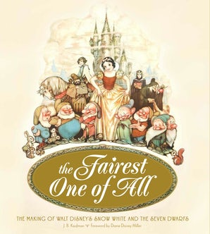 The Fairest One of All Hardcover  by J.B. Kaufman