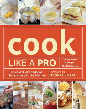 Cook Like a Pro Paperback  by The editors of Williams-Sonoma