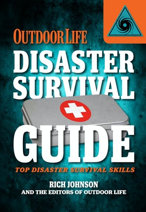 Disaster Survival Guide (Outdoor Life) Paperback  by Rich Johnson
