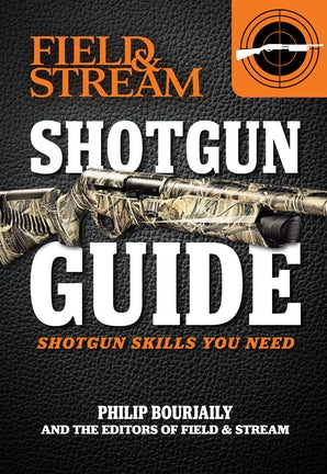 Shotgun Guide (Field & Stream) Paperback  by Phil Bourjaily