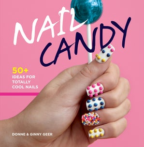 NAIL CANDY Hardcover  by GEER, DONNE AND GINNY