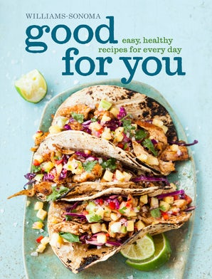 Good for You (Williams-Sonoma) Hardcover  by Dana Jacobi