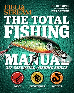 The Total Fishing Manual (Field & Stream)
