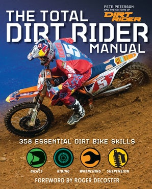 TOTAL DIRT RIDER MANUAL (DIRT RIDER MAGAZINE) Flexicover  by PETERSON, PETE