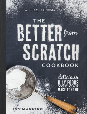 Better From Scratch (Williams-Sonoma)