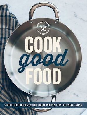 Cook Good Food (Williams-Sonoma) Paperback  by The Editors of Williams-Sonoma