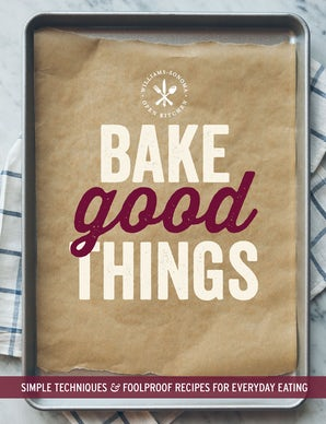 Bake Good Things (Williams-Sonoma) Paperback  by The Editors of Williams-Sonoma