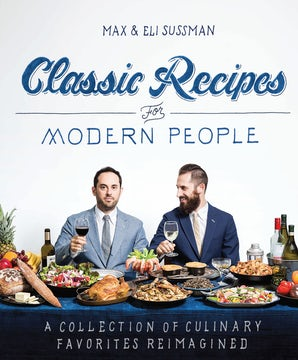 Classic Recipes for Modern People Paperback  by Max Sussman