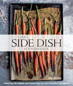The Side Dish Handbook Hardcover  by Tori Ritchie
