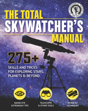 TOTAL SKYWATCHER'S MANUAL Paperback  by ASTRONOMICAL SOCIETY OF THE PACIFIC
