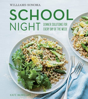 SCHOOL NIGHT (WILLIAMS SONOMA) Hardcover  by MCMILLAN, KATE