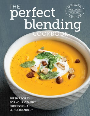 The Perfect Blending Cookbook Hardcover  by Williams Sonoma Test Kitchen