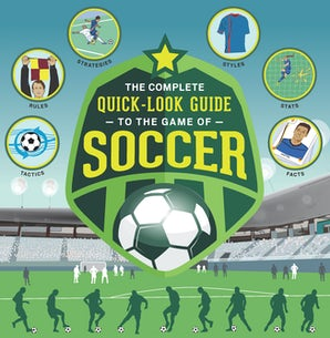 The Complete Quick-Look Guide to the Game of SOCCER Paperback  by Show Me How