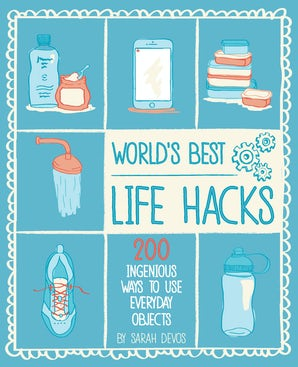 WORLD'S BEST LIFE HACKS Paperback  by DEVOS, SARA