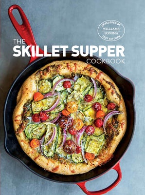 SKILLET SUPPERS COOKBOOK Hardcover  by WILLIAMS SONOMA TEST KITCHEN