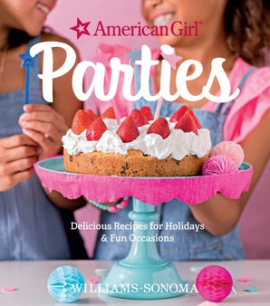 American Girl Parties Hardcover  by American Girl