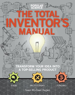 TOTAL INVENTORS MANUAL (POPULAR SCIENCE) Paperback  by RAGAN, SEAN MICHAEL