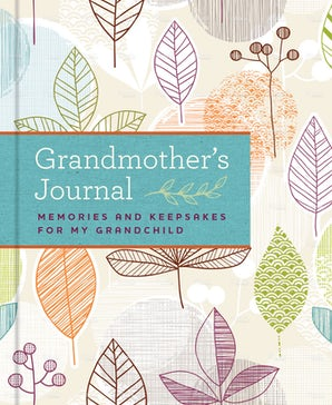 GRANDMOTHER'S JOURNAL Hardcover  by BLUESTREAK BOOKS