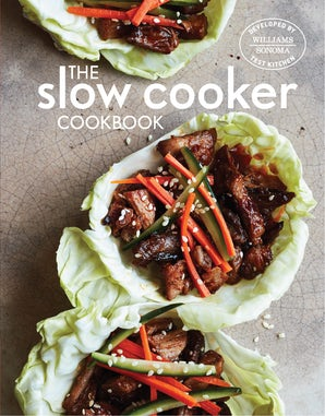The Slow Cooker Cookbook Hardcover  by Williams Sonoma Test Kitchen