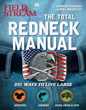 Total Redneck Manual Paperback  by T. Edward Nickens