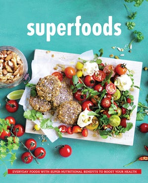 Superfoods Hardcover  by The Australia Women's Weekly Test Kitchen