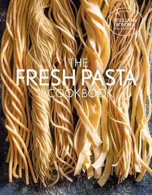 FRESH PASTA COOKBOOK Hardcover  by WILLIAMS SONOMA TEST KITCHEN