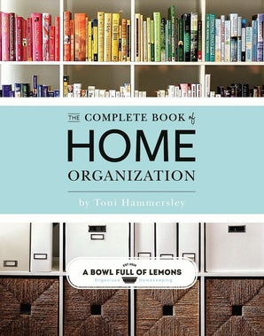 The Complete Book of Home Organization Paperback  by Toni Hammersley