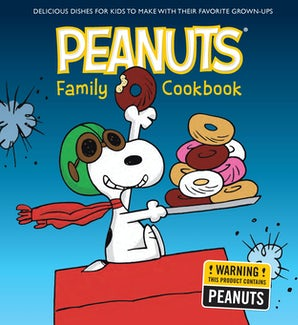 PEANUTS MUNCHTIME COOKBOOK Hardcover  by WELDON OWEN,