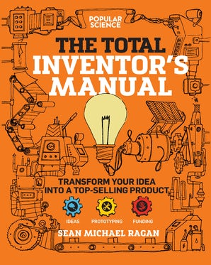 Total Inventor's Manual Paperback  by Sean Michael Ragan