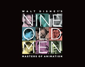 Walt Disney's Nine Old Men Hardcover  by Don Hahn