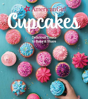 American Girl Cupcakes Hardcover  by American Girl
