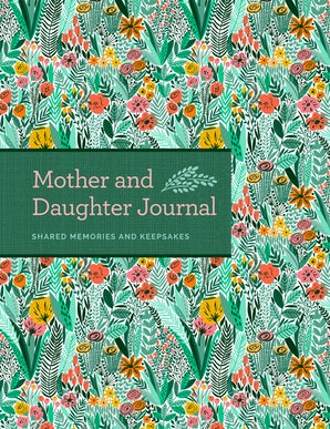 Mother & Daughter Journal Hardcover  by Bluestreak