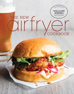The New Air Fryer Cookbook Hardcover  by Williams Sonoma Test Kitchen