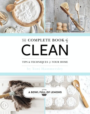 The Complete Book of Clean Paperback  by Toni Hammersley