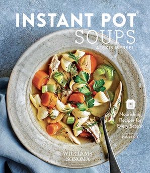 Instant Pot Soups Hardcover  by Alexis Mersel