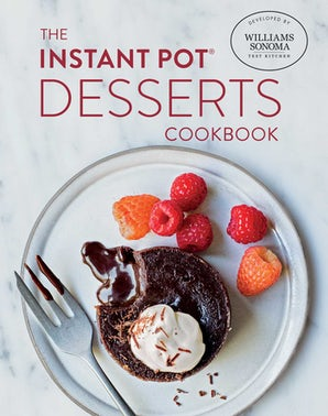 The Instant Pot Desserts Cookbook
