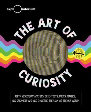 The Art of Curiosity