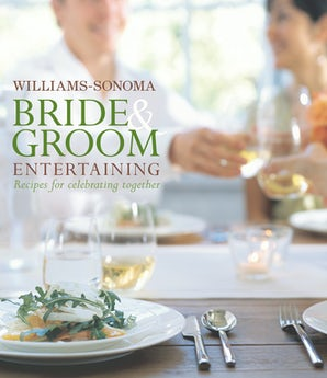 Williams-Sonoma Bride & Groom Entertaining
