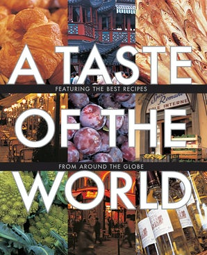 WILLIAMS-SONOMA TASTE OF THE WORLD Hardcover  by Williams Sonoma
